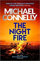 The Night Fire (Renée Ballard, #3; Harry Bosch Universe, #32)