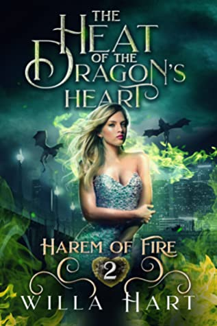 The Heat of the Dragon's Heart (Harem of Fire, #2)