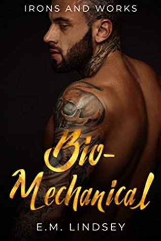 Bio-Mechanical by E.M. Lindsey