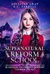 Supernatural Reform School (Blakemore Paranormal Academy #1)