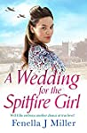 A Wedding for the Spitfire Girl (The Spitfire Girl #3)