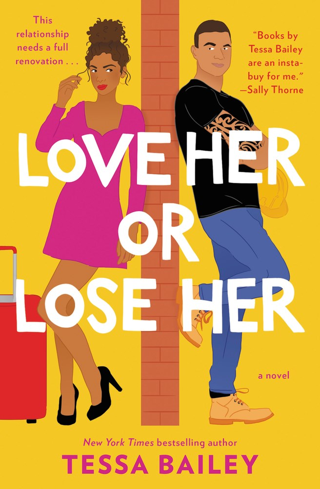 Love Her or Lose Her - Tessa Bailey