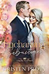 Enchanting Sebastian (Big Sky Royal, #1)