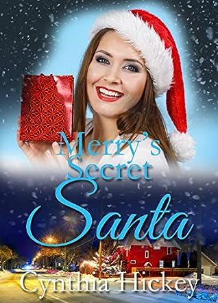 Merry's Secret Santa (A Chocolate Bliss Christmas Romance Book 2)