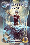 Magister's Bane (Call of the Elements, #1)
