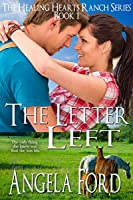 The Letter Left (The Healing Hearts Ranch Book 1)