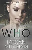 Who: A Stalker Series Novel (Volume 1)