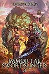 Immortal Swordslinger 3 (Immortal Swordslinger, #3)