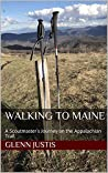 Walking to Maine: A Scoutmaster's Journey on the Appalachian Trail