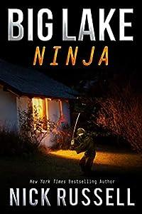 Big Lake Ninja (Big Lake, #16)