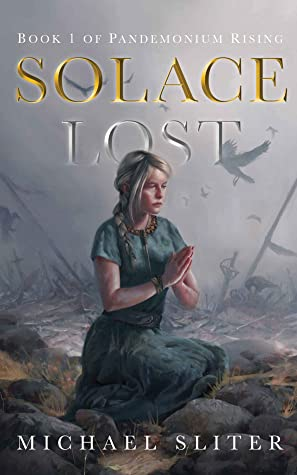 Solace Lost by Michael Sliter