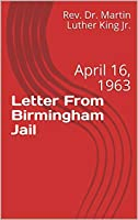 Letter From Birmingham Jail: April 16, 1963