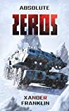 Absolute Zeros by Xander Franklin