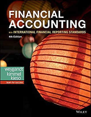 Financial Accounting with International Financial Reporting S... by Jerry J. Weygandt