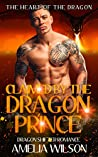 Claimed By The Dragon Prince (The Fate Of The Dragons, #1)