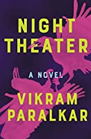 Night Theater: A Novel
