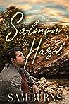 Salmon and the Hazel (The Rowan Harbor Cycle, #8)