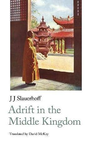 Adrift In The Middle Kingdom By J Slauerhoff