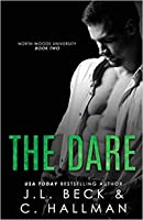 The Dare (North Woods University, #2)