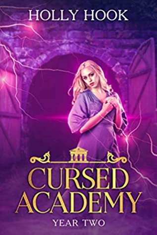 Cursed Academy (Year Two)[A Teen Supernatural Academy Romance]