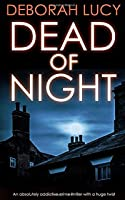 DEAD OF NIGHT an absolutely addictive crime thriller with a huge twist (Detective Temple Mystery)