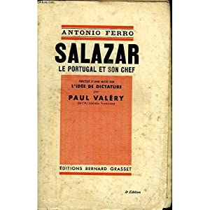 Salazar. Le Portugal et son chef