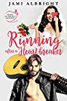Running After a Heartbreaker (Brides on the Run, #4)