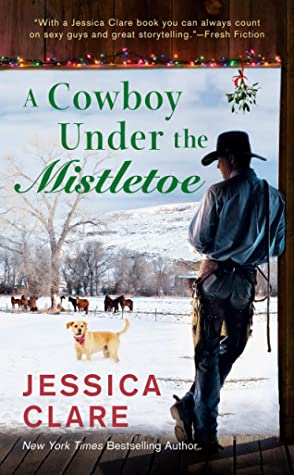 A Cowboy Under the Mistletoe (The Wyoming Cowboy #3)