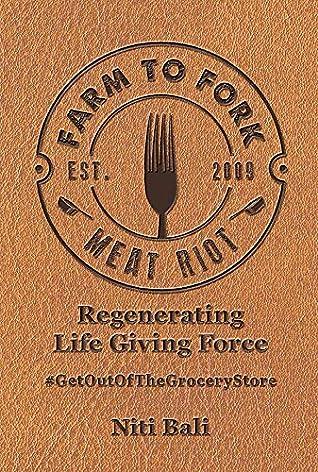 Farm to Fork Meat Riot by Niti Bali