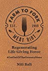 Farm to Fork Meat Riot: Regenerating Life Giving Force