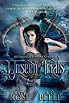 Unseen Trials (Unseen Factions, #1)