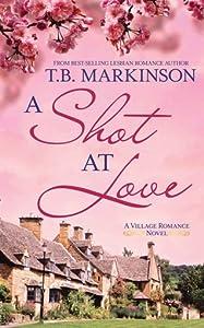 A Shot at Love (The Village Romance, #1)