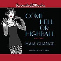 Come Hell or Highball (Discreet Retrieval Agency, #1)