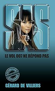 SAS 73 Le vol 007 ne répond plus