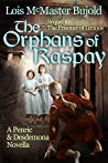 The Orphans of Raspay (Penric and Desdemona, #7)