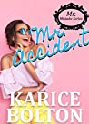 Mr. Accident (Mr. Mistake Series Book 2)