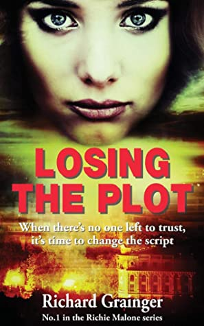 Losing the Plot (Richie Malone, #1)