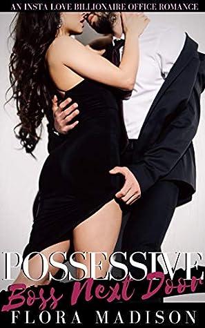 Possessive Boss Next Door
