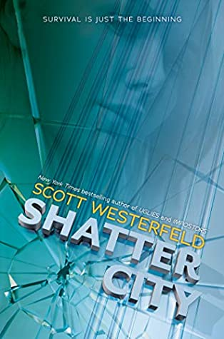 Shatter City (Impostors #2)