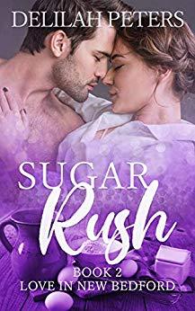 Sugar Rush (Love in New Bedford, #2)