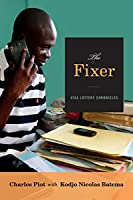 The Fixer: Visa Lottery Chronicles (Theory in Forms)