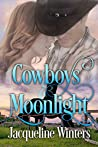 Cowboys & Moonlight (A Starlight Sweet Romance, #4)