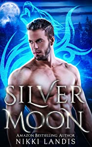 Silver Moon (Lumin Wolf Pack #1; Fight for Light #8)