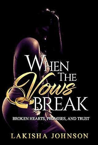 When the Vows Break