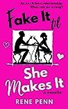 Fake It Til She Makes It: A Romantic Comedy Novella