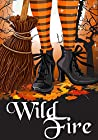 Wild Fire (A Witch Myth Cozy Mystery Book 2)