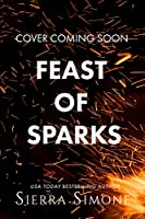 Feast of Sparks (Thornchapel, #2)