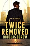 Twice Removed (FBI Thriller #2)