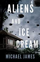 Aliens and Ice Cream