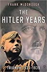The Hitler Years: Triumph 1933-1939